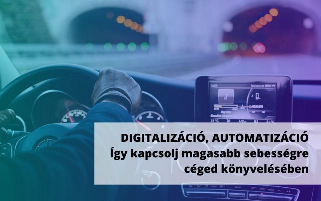 Digitalizáció, automatizáció – Így kapcsolj magasabb sebességre céged könyvelésében