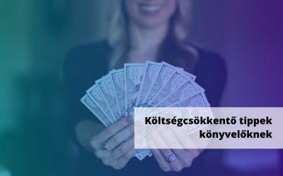 4+1 módszer, hogy könyvelőként csökkents a kiadásaidon – válság idején és válság után